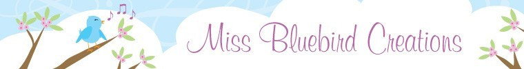 Miss Bluebird Creations