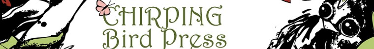 Chirping Bird Press